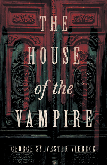 The House of the Vampire - cover