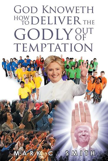 God knoweth how to deliver the Godly out of temptation - cover