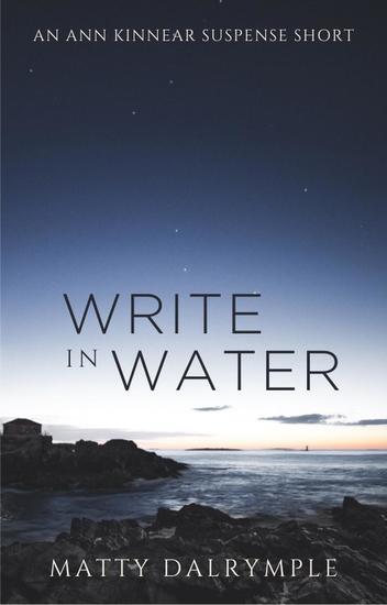 Write in Water - The Ann Kinnear Suspense Shorts - cover