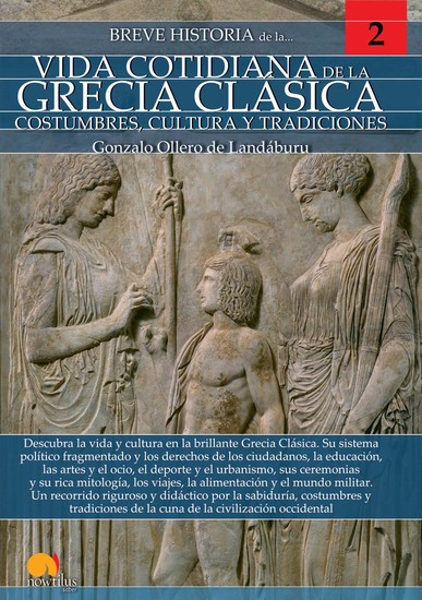 Breve historia de la vida cotidiana de la Grecia clásica - cover