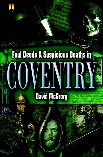 Foul Deeds & Suspicious Deaths in Coventry - cover