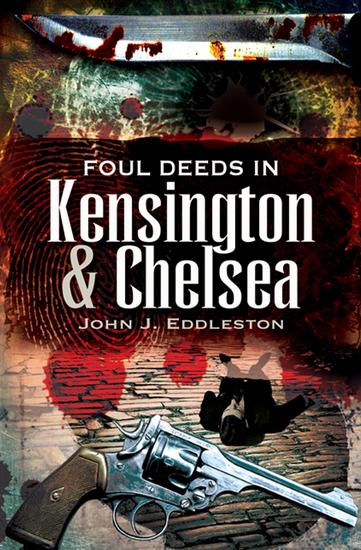 Foul Deeds in Kensington & Chelsea - cover