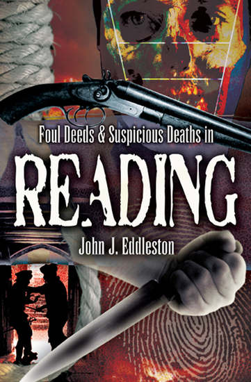 Foul Deeds & Suspicious Deaths in Reading - cover