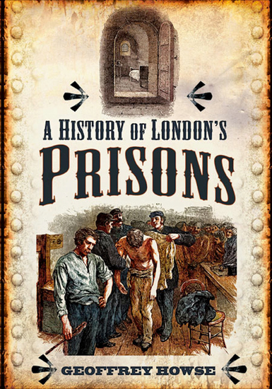 A History of London's Prisons - cover