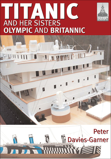 Titanic and Her Sisters Olympic and Britannic - cover