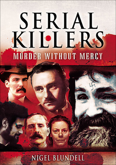 Serial Killers: Murder without Mercy - cover