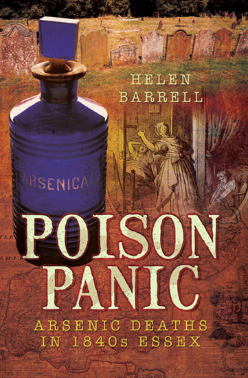 Poison Panic - Arsenic Deaths in 1840s Essex - cover