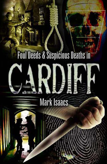 Foul Deeds & Suspicious Deaths in Cardiff - cover