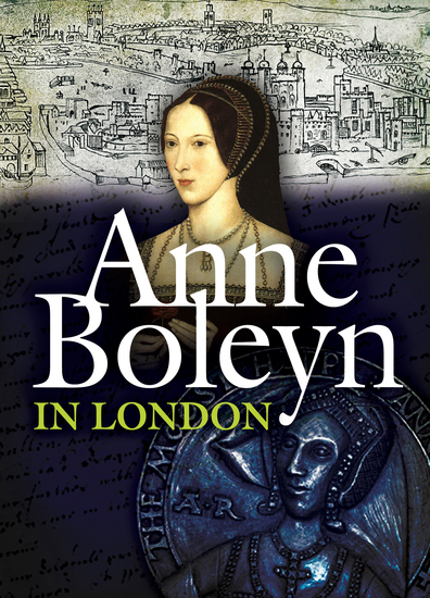 Anne Boleyn in London - cover