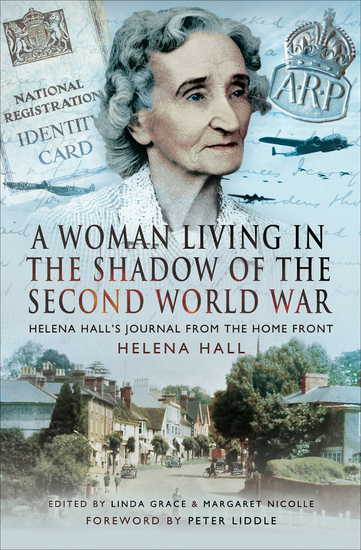 A Woman Living in the Shadow of the Second World War - Helena Hall's Journal from the Home Front - cover