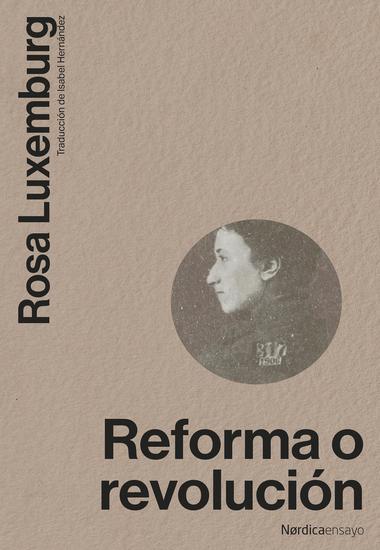 Reforma o revolución - cover