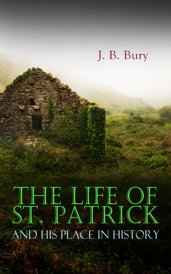 The Life of St Patrick and His Place in History - cover