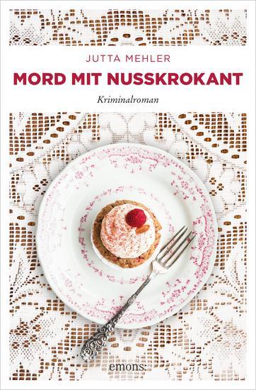 Mord mit Nusskrokant - Kriminalroman - cover