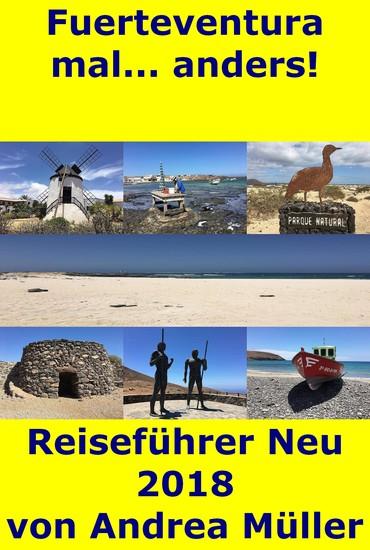 Fuerteventura mal anders! Reiseführer Neu 2018 - cover