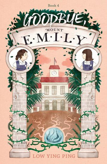 Goodbye Mount Emily - Mount Emily #4 - cover