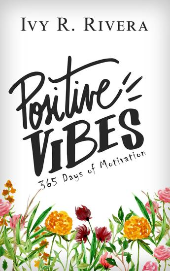 Positive Vibes - 365 Days of Motivation - cover