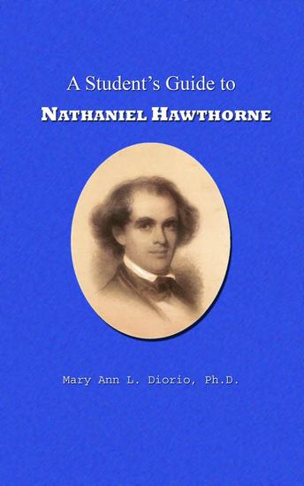 A Student's Guide to Nathaniel Hawthorne - Outstanding American Authors #1 - cover