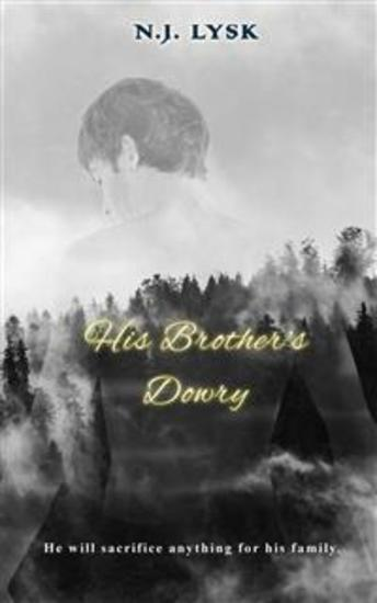 His Brother's Dowry - Dark Alpha Beta Omega Mpreg - cover