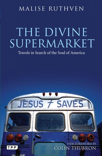The Divine Supermarket - Travels in Search of the Soul of America - cover