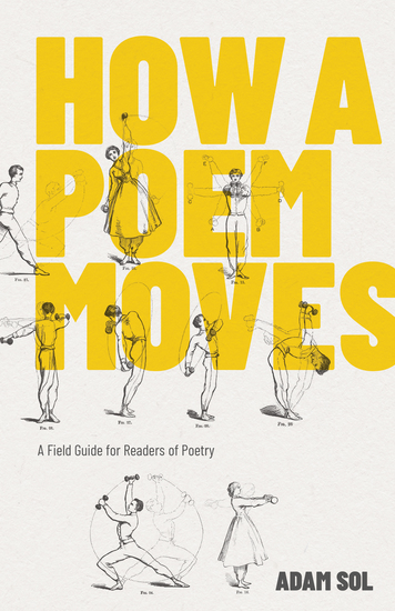 How a Poem Moves - A Field Guide for Readers of Poetry - cover
