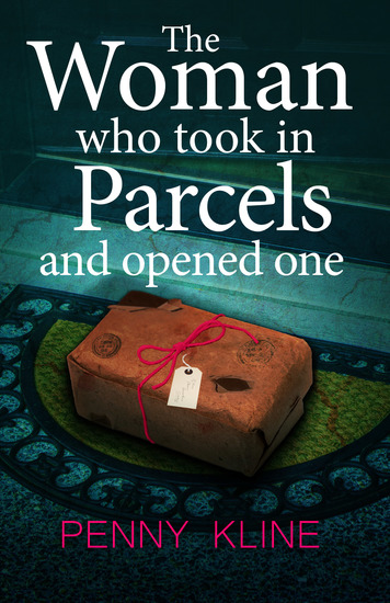 The Woman Who Took in Parcels - And Opened One - cover