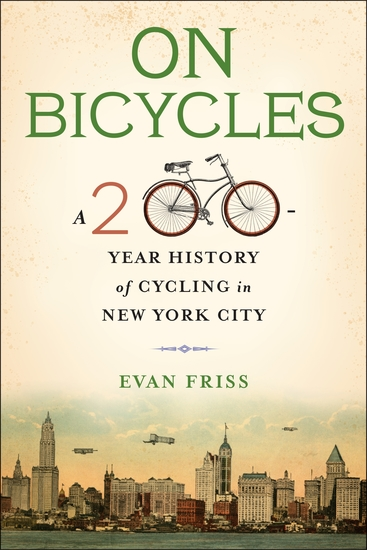 On Bicycles - A 200-Year History of Cycling in New York City - cover