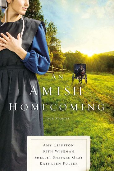 An Amish Homecoming - Four Stories - cover