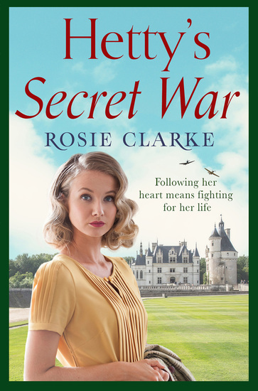 Hetty's Secret War - A heartbreaking story of love loss and courage in World War 2 - cover