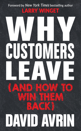 Why Customers Leave (and How to Win Them Back) - (24 Reasons People are Leaving You for Competitors and How to Win Them Back*) - cover
