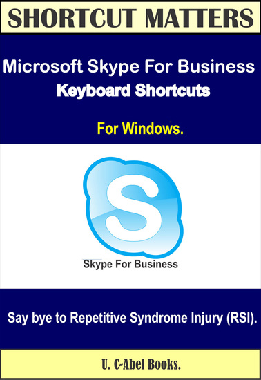 Microsoft Skype For Business 2016 Keyboard Shortcuts for Windows - cover