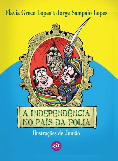 A independência no país da folia - cover
