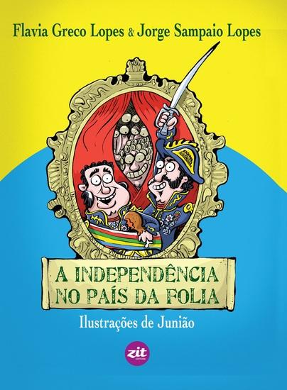 A independência no país da folia - cover