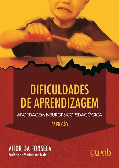 Dificuldade de aprendizagem - Abordagem neuropsicopedagógica - cover