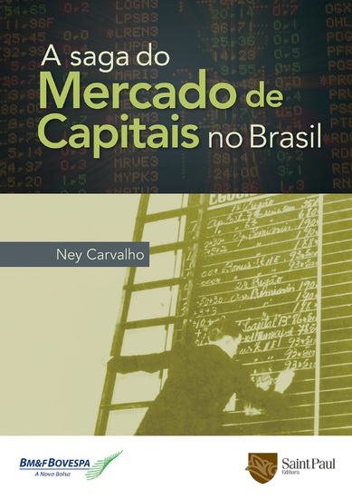 A Saga do Mercado de Capitais no Brasil - cover