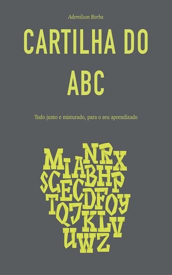 Cartilha do ABC - Tudo junto e misturado para o seu aprendizado - cover