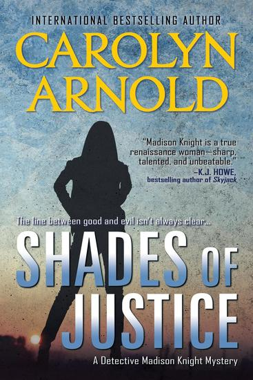 Shades of Justice - Detective Madison Knight Series #9 - cover