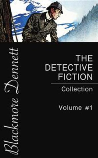The Detective Fiction Collection - Volume #1 - cover