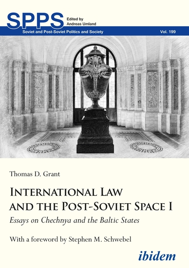 International Law and the Post-Soviet Space I - Essays on Chechnya and the Baltic States - cover