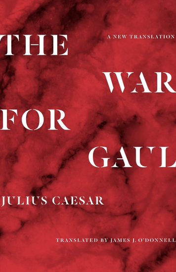 The War for Gaul - A New Translation - cover