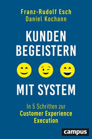 Kunden begeistern mit System - In 5 Schritten zur Customer Experience Execution - cover