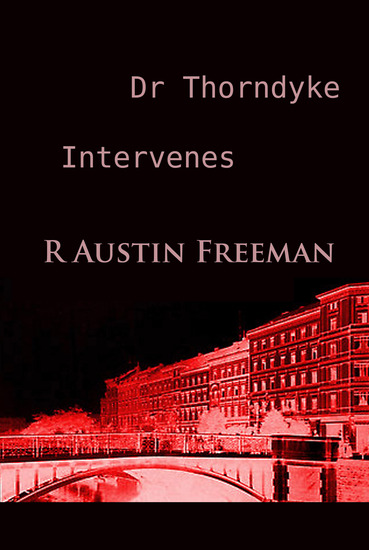 Dr Thorndyke Intervenes - classic - cover