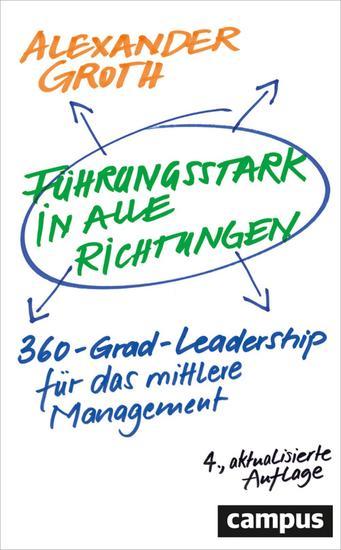 Führungsstark in alle Richtungen - 360-Grad-Leadership für das mittlere Management - cover