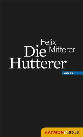 Die Hutterer - Eine Chronik - cover