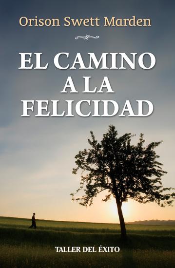 El camino a la felicidad - cover