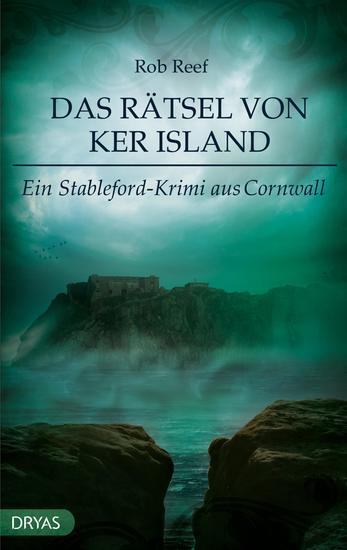 Das Rätsel von Ker Island - Ein Stableford-Krimi aus Cornwall - cover