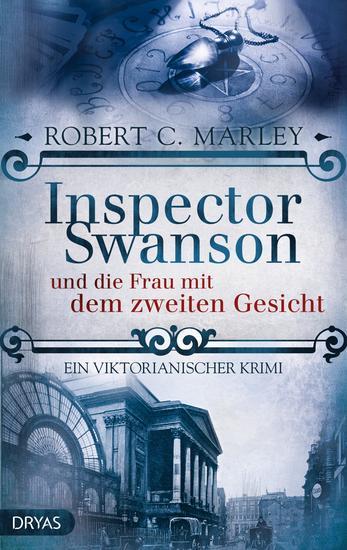 Inspector Swanson und die Frau mit dem zweiten Gesicht - Ein viktorianischer Krimi - cover