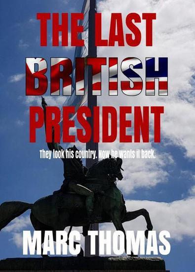 The Last British President - cover