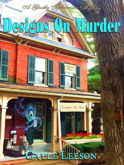 Designs On Murder - A Ghostly Fashionista Mystery #1 - cover