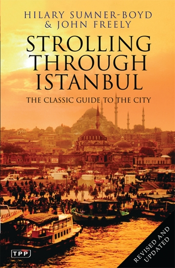 Strolling Through Istanbul - The Classic Guide to the City - cover