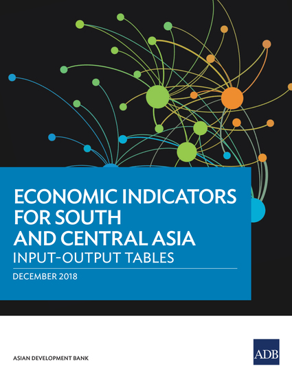 Economic Indicators for South and Central Asia - Input–Output Tables - cover